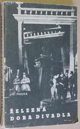 náhled knihy - Železná doba divadla : Projevy z války