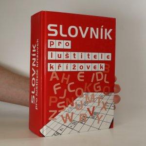 náhled knihy - Slovník pro luštitele křížovek