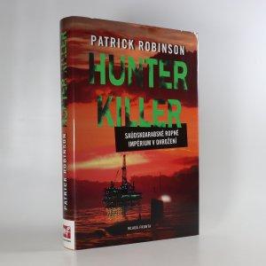 náhled knihy - Hunter Killer. Saúdskoarabské ropné impérium v ohrožení