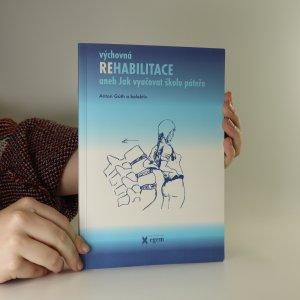 náhled knihy - Výchovná rehabilitace. Aneb, jak vyučovat školu páteře.