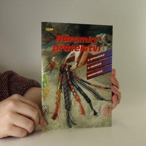 náhled knihy - Náramky přátelství z provázků a dalších materiálů