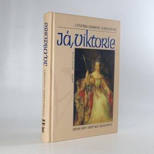 náhled knihy - Já, Viktorie. Memoáry britské královny