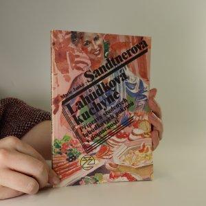 náhled knihy - Lahůdková kuchyně. Příprava studených lahůdkových pokrmů v domácnosti