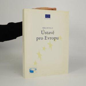 náhled knihy - Smlouva o Ústavě pro Evropu (včetně přílohy, 2 svazky)
