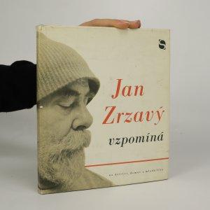 náhled knihy - Jan Zrzavý vzpomíná na dětství, domov a mladá léta