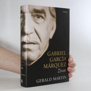 náhled knihy - Gabriel García Márquez. Život