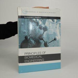 náhled knihy - Principles of biomedical engineering (zabalená kniha)