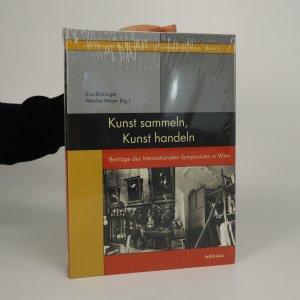 náhled knihy - Kunst sammeln, Kunst handeln (zabalená kniha)