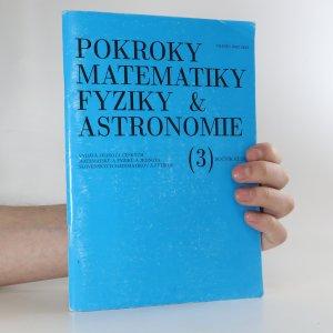 náhled knihy - Pokroky matematiky, fyziky a astronomie. Ročník 62. Číslo 3