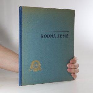 náhled knihy - Rodná země. Soubor obrazů z díla českých malířů krajinářů