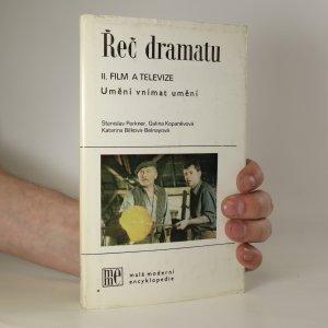 náhled knihy - Řeč dramatu. Umění vnímat umění. II. Film a televize