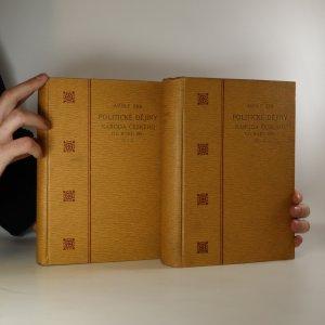 náhled knihy - Politické dějiny národa českého od roku 1861 I. a II. díl (2 svazky)