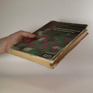 antikvární kniha Stereometrická metalografie, 1962