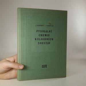 náhled knihy - Fysikální chemie koloidních soustav