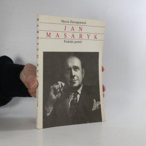 náhled knihy - Jan Masaryk. Poslední portrét