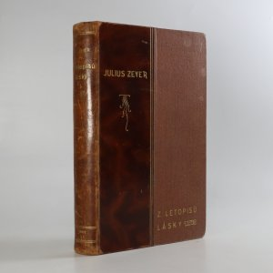 náhled knihy - Z letopisů lásky. Řada I. a II.