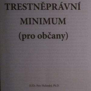 antikvární kniha Trestněprávní minimum pro občany, neuveden