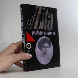 náhled knihy - Zita. Poslední císařovna