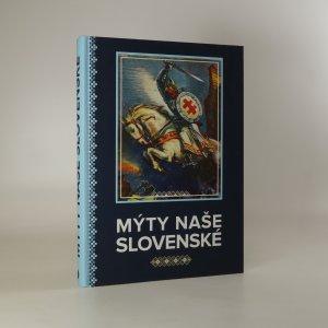 náhled knihy - Mýty naše slovenské