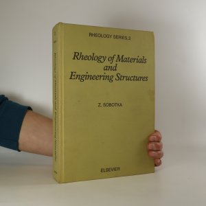 náhled knihy - Rheology of Materials and Engineering Structures (2. díl)