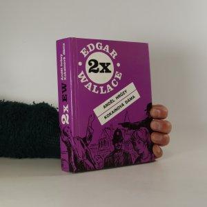 náhled knihy - 2x Edgar Wallace: Anděl hrůzy, Kokainová dáma