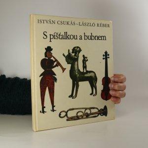 náhled knihy - S píšťalkou a bubnem