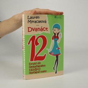 náhled knihy - Viki. Dvanáct. Druhý díl neobyčejného deníku obyčejné holky
