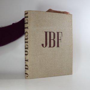 náhled knihy - J. B. Foerster. Jeho životní pouť a tvorba 1859 - 1949