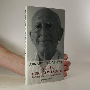 náhled knihy - La Paix Toujours Présenté. Santé psychique et santé spirituelle