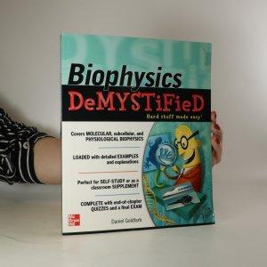 náhled knihy - Biophysics demystified