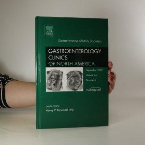 náhled knihy - Gastroenterology Clinics of North America