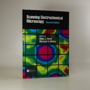 náhled knihy - Scanning Electrochemical Microscopy, Second Edition
