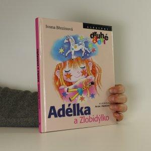 náhled knihy - Adélka a Zlobidýlko