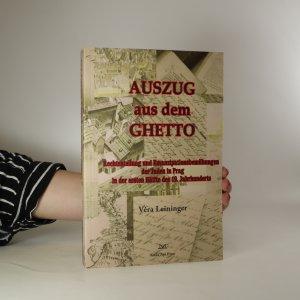 náhled knihy - Auszug aus dem Ghetto. Rechtsstellung und Emanzipationsbemühungen der Juden in Prag in der ersten Hälfte des 19. Jahrhunderts