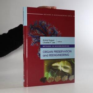 náhled knihy - Methods in bioengineering organ preservation and reengineering