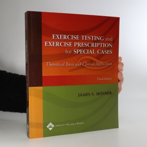 náhled knihy - Exercise Testing and Exercise Prescription for Special Cases