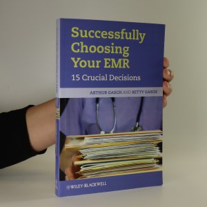 náhled knihy - Successfully choosing right EHR 15 crucial decisions