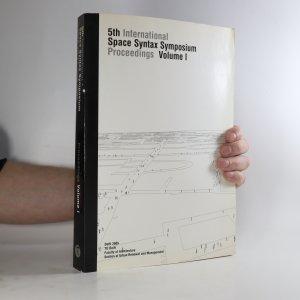 náhled knihy - Space syntax, 5th international symposium. Volume I