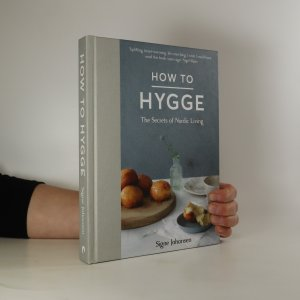 náhled knihy - How to Hygge. The Secrets of Nordic Living