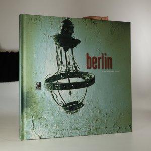 náhled knihy - Berlin. A Personal View (včetně CD)