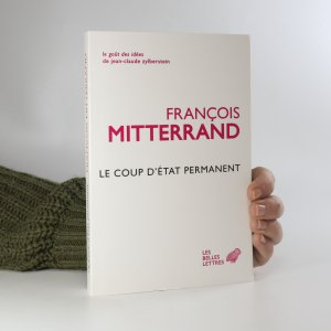 náhled knihy - Le Coup d'etat permanent