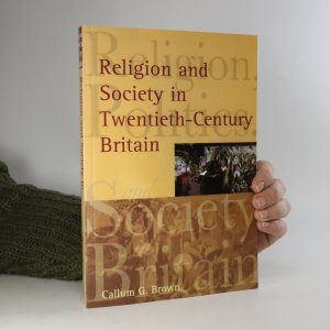 náhled knihy - Religion and Society in Twentieth-Century Britain