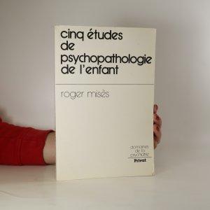 náhled knihy - Cinq études de psychopathologie de l'enfant