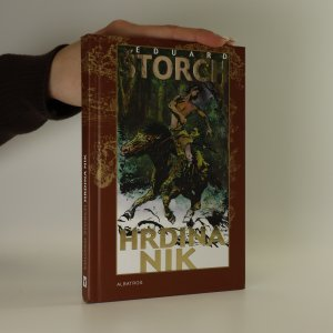 náhled knihy - Hrdina Nik. Junácké příběhy z doby Sámovy