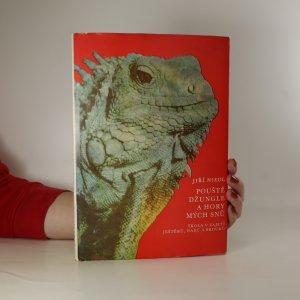 náhled knihy - Pouště, džungle a hory mých snů