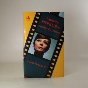 náhled knihy - Audrey Hepburn. Intimní životopis