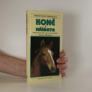 náhled knihy - Koně a hříbata. Ilustrovaná příručka o chovu koní a jezdectví