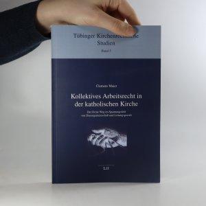 náhled knihy - Kollektives Arbeitsrecht in der katholischen Kirche