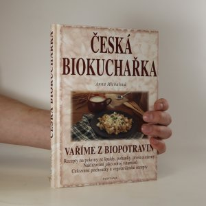 náhled knihy - Česká biokuchařka. Vaříme z biopotravin