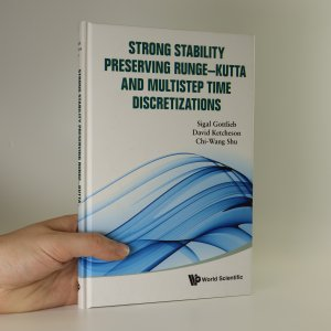 náhled knihy - Strong stability preserving Runge-Kutta and multistep time discretizations